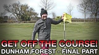 Download JUST GET OFF THE COURSE! Peter Finch vs Matt Fryer - Final Part - Dunham Forest Video
