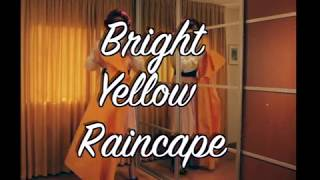 Download Bright Yellow Raincape Video