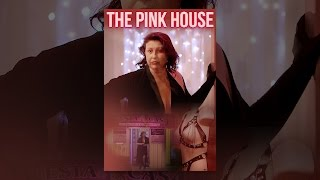 Download The Pink House Video