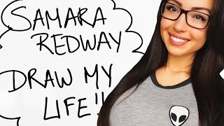 Download Draw My Life - Samara Redway Video