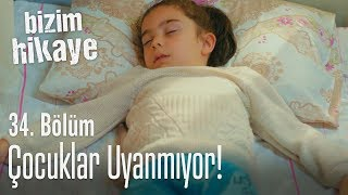 Download Çocuklar uyanmıyor! - Bizim Hikaye 34. Bölüm Video