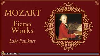 Download Mozart - Piano Works (Luke Faulkner) Video