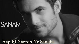 Download Aap Ki Nazron Ne Samjha | Sanam Video