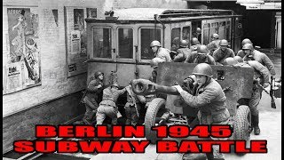 Download Battle in the Subway- Berlin 1945 - WW2 Video