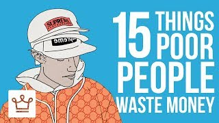 Download 15 Things POOR People Waste Money On Video