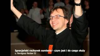Download Ignacjański rachunek sumienia - czym jest i do czego służy (o. Remigiusz Recław SJ)) Video