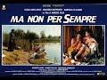 Download Ma Non Per Sempre (1991) - film completo - Video