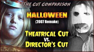 Download Halloween (2007 Remake) CUT COMPARISON Video