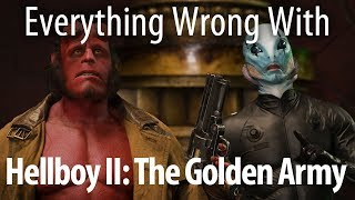 Download Everything Wrong With Hellboy II: The Golden Army Video