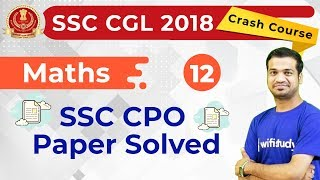 Download 5:00 PM - SSC CGL 2018 | Maths by Naman Sir | SSC CPO Paper Solved Video
