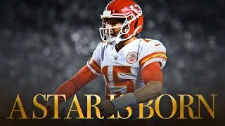 Download Patrick Mahomes: A Star is Born (Kansas City Chiefs Mini-Movie) ᴴᴰ Video