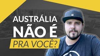 Download 8 SINAIS DE QUE A AUSTRALIA NÃO É PARA VOCÊ Video