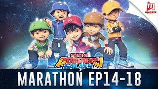 Download BoBoiBoy Galaxy Marathon - Episod 14 - 18 Video