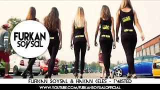 Download Furkan Soysal & Hakan Keles - Twisted Video