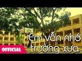 Download Em Vẫn Nhớ Trường Xưa - Bé Nguyệt Hằng [Lyrics MV] Video