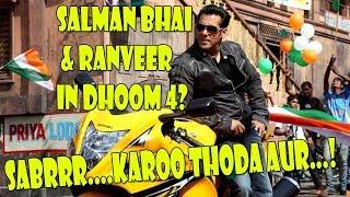 Download Is Salman Khan And Ranveer Singh Signed For Dhoom 4! I My Views Video