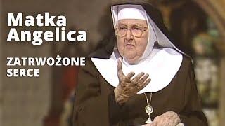 Download Matka Angelica | NIECH SIĘ NIE TRWOŻY SERCE WASZE | EWTN Polska Video