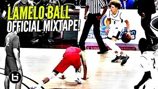 Download LaMelo Ball OFFICIAL Mixtape! The MOST EXCITING Player High School!! Ankle Bully CEO Video