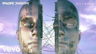 Download Imagine Dragons - Machine (Audio) Video