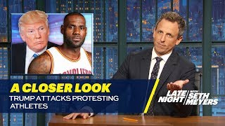 Download Trump Attacks Protesting Athletes: A Closer Look Video