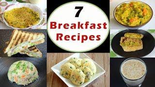 Download 7 Breakfast Recipes - Part 1 | Indian Breakfast Recipes | Healthy and Quick Breakfast Recipes Video