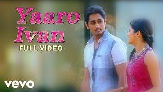 Download Udhayam NH4 - Yaaro Ivan Video | Siddharth, Ashrita Video
