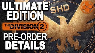 Download The Division 2   Ultimate Edition Details   Pre-Order Bonuses   More Details Coming Soon Video