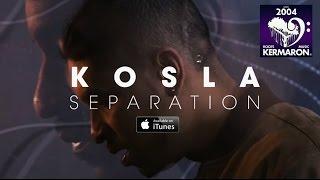 Download Kosla - Séparation Video