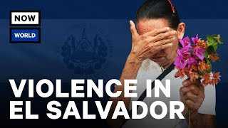 Download How El Salvador Became Dangerous | NowThis World Video