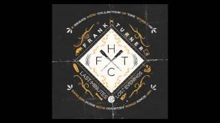 Download Frank Turner - ″I Knew Prufrock Before He Got Famous″ Video