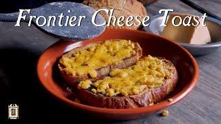 Download Frontier Comfort Food In The Cabin - 18th Century Welsh Rabbit Video