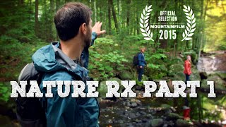 Download Nature Rx Part 1 Video