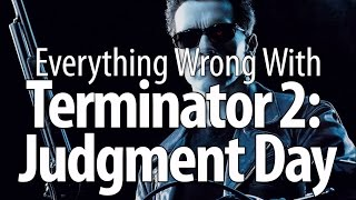 Download Everything Wrong With Terminator 2: Judgment Day Video