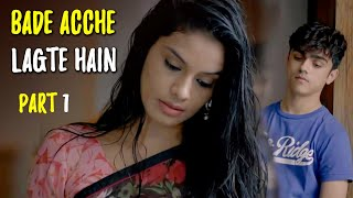 Download Bade Achche Lagte Hai | Hindi Movie | New Hindi Movie 2018 | Part 1 Video