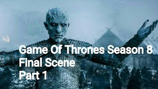 Download Game Of Thrones Season 8 Final Ending Leaked Video