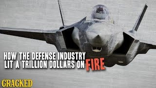 Download How The Defense Industry Lit A Trillion Dollars On Fire - Cracked Explains Video