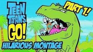 Download Teen Titans Go! - Hilarious Montage Part 1 Video