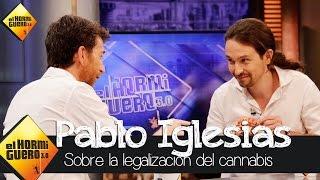 Download Pablo Iglesias habla sobre la legalización del cannabis - El Hormiguero 3.0 Video