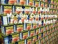 Download Should I Add My eBay Customers To A Mailing List? Video