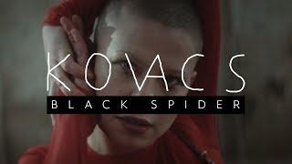 Download Kovacs - Black Spider Video