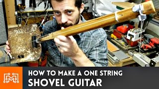 Download Shovel Guitar (one string, fretless) // How-To Video