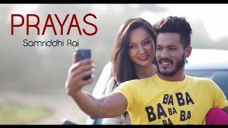 Download Prayas - Samriddhi Rai feat. Rohit John Chhetri - Official Music Video Video