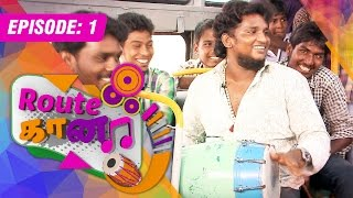 Download Route Gaana | (10/05/2015) | [Epi -1] Video