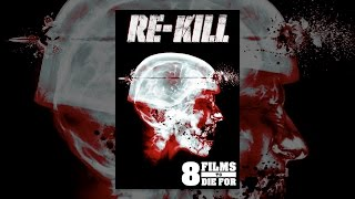 Download 8 Films to Die For: Re-Kill Video