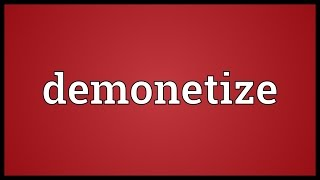 Download Demonetize Meaning Video