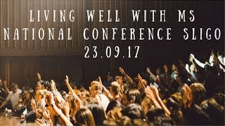 Download Living Well with MS. National Conference Sligo 23.09.17 Video