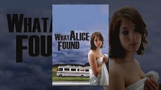 Download What Alice Found Video