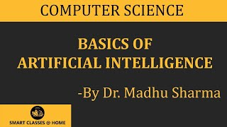 Download Basic Concepts of Artificial Intelligence (BCA, MCA, Msc I.T.) Lecture by Dr. Madhu Sharma. Video