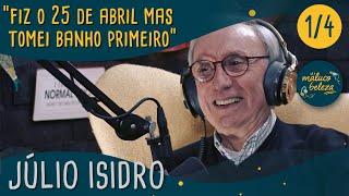 Download Júlio Isidro - ″fiz o 25 de abril mas tomei banho primeiro″ -Maluco Beleza (P1) Video
