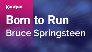 Download Karaoke Born To Run - Bruce Springsteen * Video